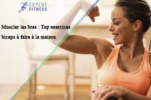 muscler les bras par des exercices biceps maison