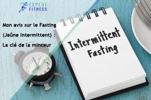 mon avis sur le fasting pour maigrir