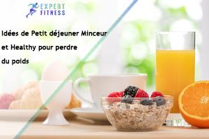 petit déjeuner healthy et minceur pour perdre du poids