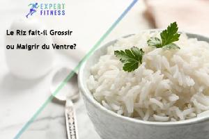 riz pour maigrir du ventre