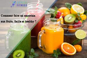smoothie aux fruits facile et healthy