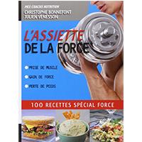 l'assiette de la force 100 recettes