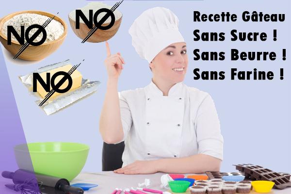 recette gateau sans sucre sans farine sans beurre